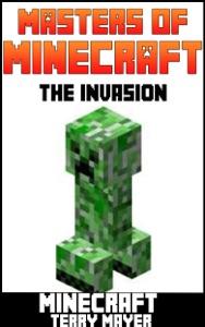 Minecraft: Masters of Minecraft - The Invasion