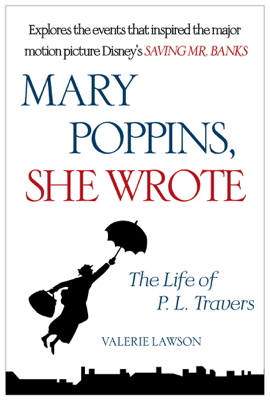 Mary Poppins, She Wrote - Valerie Lawson book