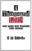 A Thousand Lies: Lies Every Good American Must Believe