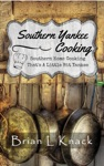 Southern Yankee Cooking  Southern Home Cooking Thats A Little Bit Yankee