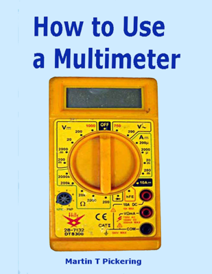How to Use a Multimeter - Martin Pickering book