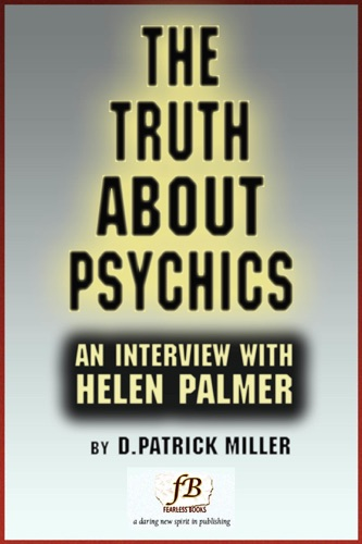 The Truth About Psychics: an interview with Helen Palmer - D. Patrick Miller - D. Patrick Miller