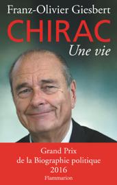 Chirac. Une vie