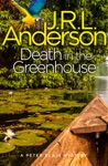 Death In The Greenhouse