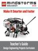 LEGO MINDSTORMS EV3 Make It Smarter and Faster Teacher's Guide