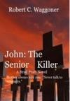 John The Senior Killer