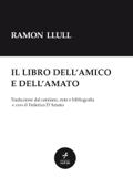 Ramon Llull: Il libro dell'amico e dell'amato