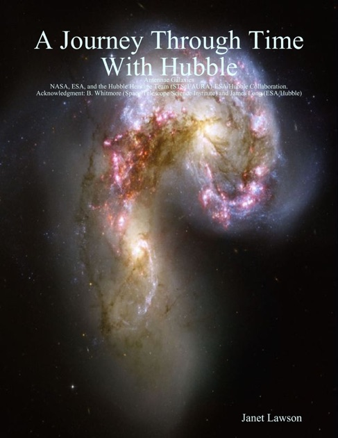 A Journey Through Time With Hubble by Janet Lawson on Apple Books