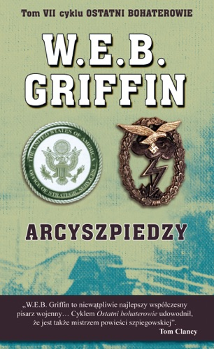 W.E.B. Griffin & William E. Butterworth-IV - Arcyszpiedzy