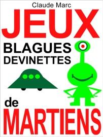 JEUX, BLAGUES ET DEVINETTES DE MARTIENS