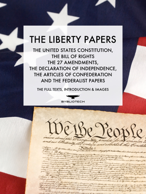 The Liberty Papers - The Founding Fathers book