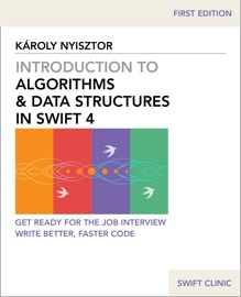 Introduction to Algorithms and Data Structures in Swift 4 - Karoly Nyisztor