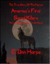 The True Story Of The Harpes Americas First Serial Killers