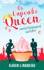 Karin Lindberg - Cupcakequeen - zartschmelzend verführt Grafik