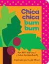 Chica Chica Bum Bum Chicka Chicka Boom Boom