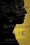 A Different Lie A Novel