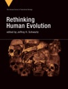 Rethinking Human Evolution