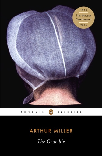 The Crucible - Arthur Miller & Christopher W. E. Bigsby