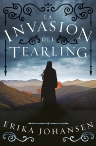 La invasión del Tearling (La Reina del Tearling 2) Book Cover