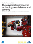 The asymmetric impact of technology on defense and security