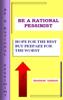 Bhaskar Sarkar - Be A Rational Pessimist ilustración