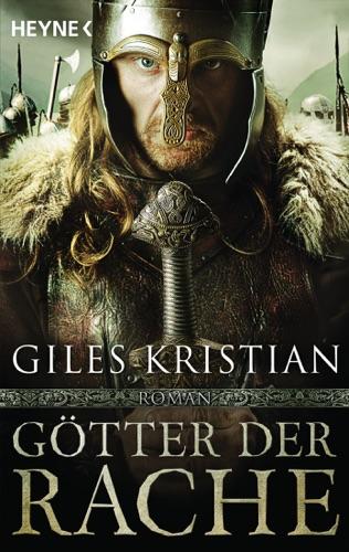 Giles Kristian - Götter der Rache