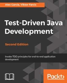 Test Driven Java Development Second Edition