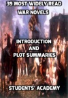 39 Most Widely Read War Novels Introduction And Plot Summaries