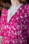 Brookes Quest Amish Girls Series - Book 7