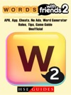 Words With Friends 2 APK App Cheats No Ads Word Generator Rules Tips Game Guide Unofficial