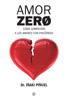 Amor Zero - Iñaki Piñuel