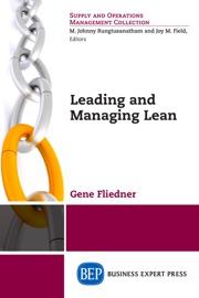 Leading and Managing Lean - Gene Fliedner
