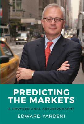Predicting the Markets: A Professional Autobiography - Edward Yardeni book