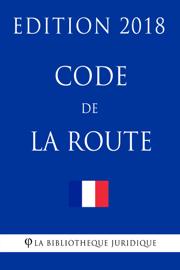 Code de la route - Edition 2018