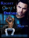 Right One 4 Diesel The Dominion Of Brothers Series Book 5