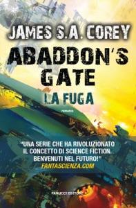 Abaddon's Gate. La fuga da James S. A. Corey