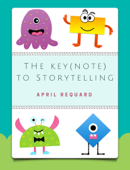 The Key(note) to Storytelling