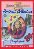 Stacey's Book (The Baby-Sitters Club Portrait Collection)