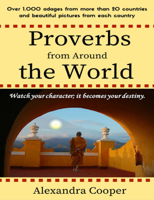 Proverbs from Around the World - Alexandra Cooper book
