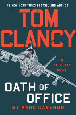Tom Clancy Oath of Office - Marc Cameron book