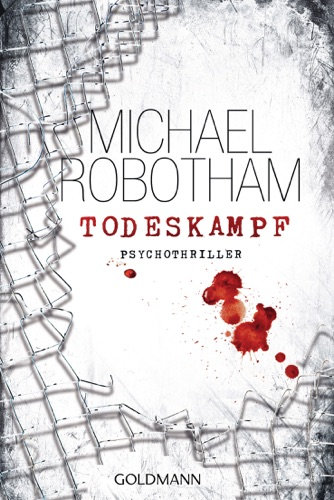 Michael Robotham - Todeskampf