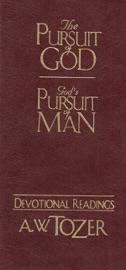 THE PURSUIT OF GOD / GODS PURSUIT OF MAN DEVOTIONAL