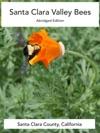 Santa Clara Valley Bees Abridged Edition