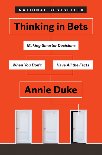 Thinking in Bets