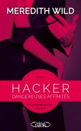 Hacker - Acte 1 Dangereuses affinités PDF Download