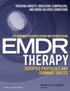 Eye Movement Desensitization And Reprocessing EMDRTherapy Scripted Protocols And Summary Sheets