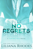 Liliana Rhodes - No Regrets  artwork