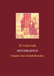 Hinterkaifeck von Guido Golla Buch-Cover