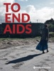 To End AIDS