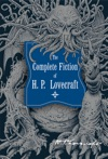 The Complete Fiction Of HP Lovecraft